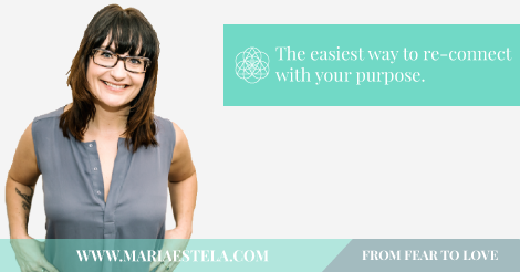 The easiest way to re-connect with your purpose, Love, Practical, Spiritual, Transformation, Coach, Mariaestela,