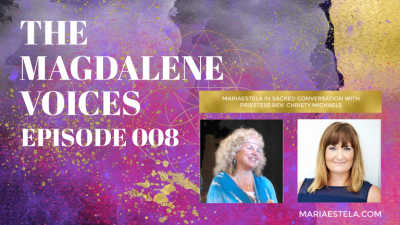 The Magdalene Voices, Mary's Gospel & A Course in Miracles, Christy Michaels, Mariaestela, Spiritual Business Coach