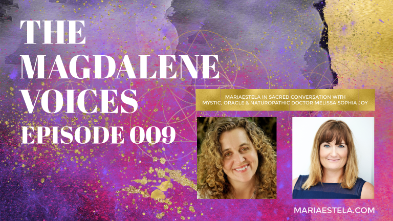 The Magdalene Voices, Dr. Melissa Sophia Joy, Mariaestela, Teacher, Facilitator