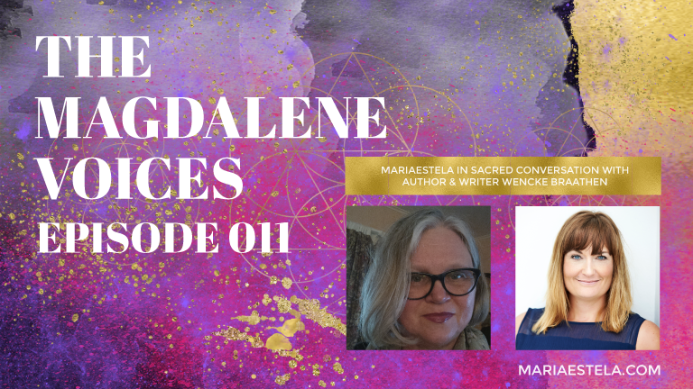 The Magdalene Voices, Rituals in Sacred Stone, Wencke Braathen, Mariaestela, Spiritual Business Coach
