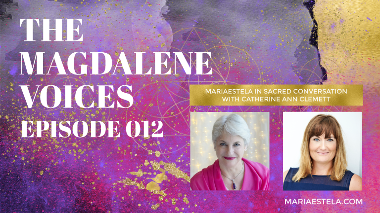 The Magdalene Voices, The Magdalenes, Catherine Ann Clemett, Mariaestela, Spiritual Business Coach