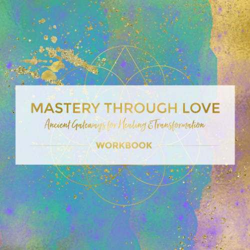 Mastery through Love, Ancient Gateways, Healing, Mariaestela, Catalyst & Facilitator, Spiritual Business Mentor