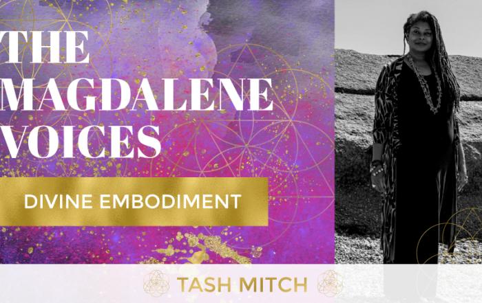 The Magdalene Voices, Tash Mitch, Divine Embodiment, Mariaestela, Spiritual Business Mentoring