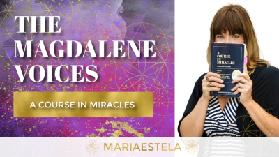 The Magdalene Voices Show & Podcast, A Course in Miracles, Mariaestela, Spiritual Business Coach