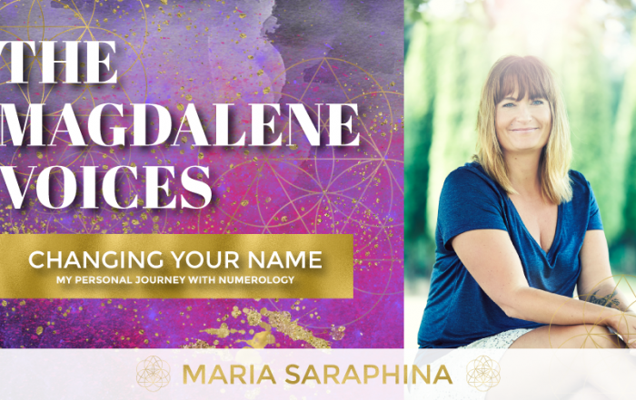 The Magdalene Voices Show & Podcast, Changing Your Name - My Personal Journey With Numerology, Spiritual Business Coach, Maria Saraphina