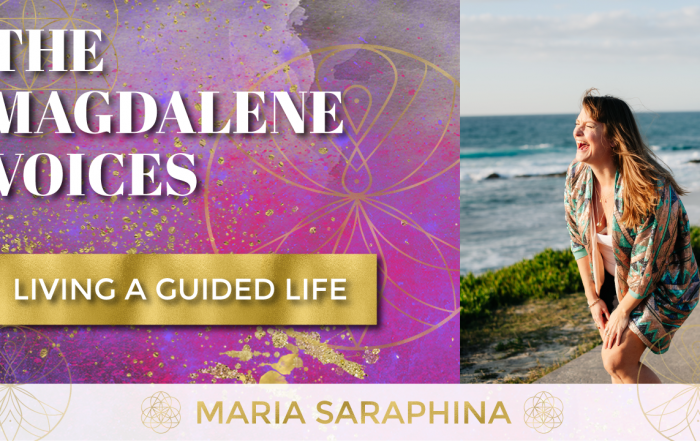 The Magdalene Voices Show & Podcast, Living A Guided Life, Spiritual Business Coach, Maria Saraphina