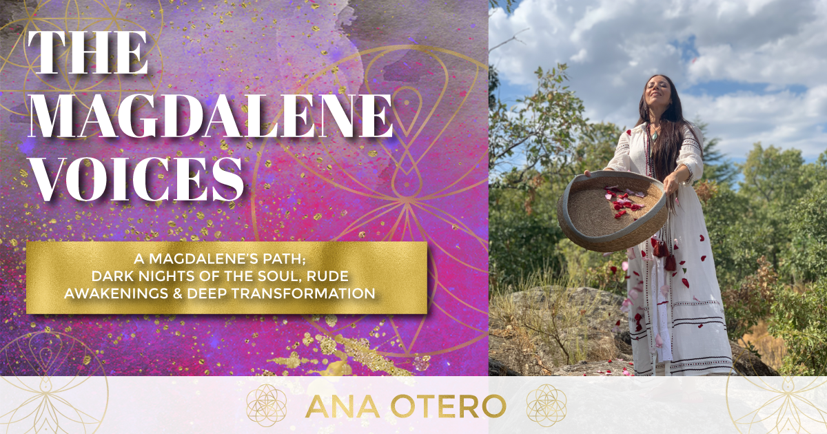 The Magdalene Voices Show & Podcast, Ana Otero, Spiritual Business Coach, Maria Saraphina