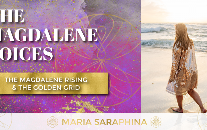 The Magdalene Voices Show & Podcast, The Magdalene Rising & The Golden Grid, Spiritual Business Coach, Maria Saraphina