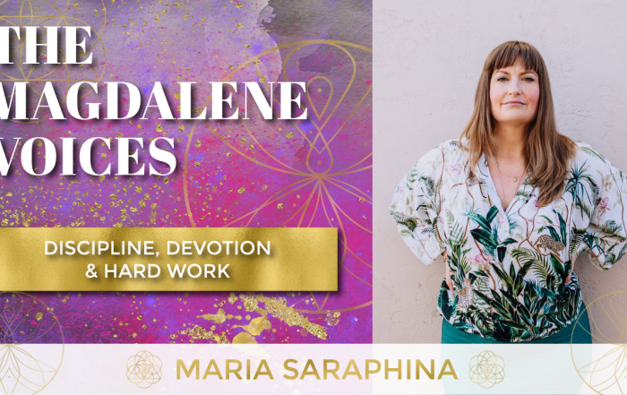 The Magdalene Voices Show & Podcast, Discipline Devotion & Hard Work, Spiritual Business Coach, EAM Mentor, Maria Saraphina